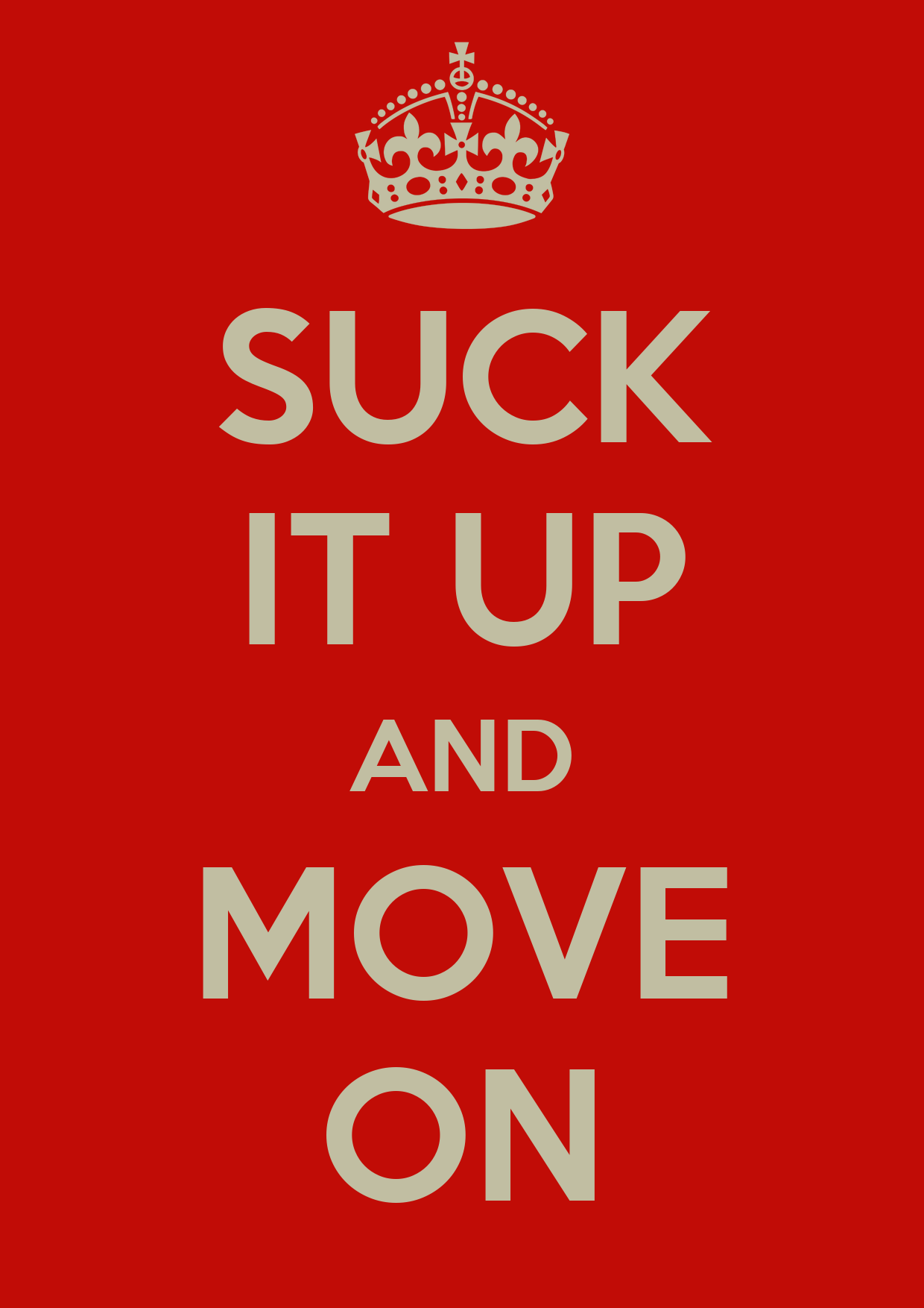 Suck It Up and Move On - Home Facebook