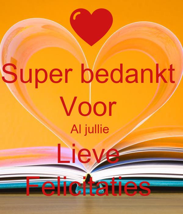 Super Bedankt Voor Al Jullie Lieve Felicitaties Poster Jolandaschubert Keep Calm O Matic