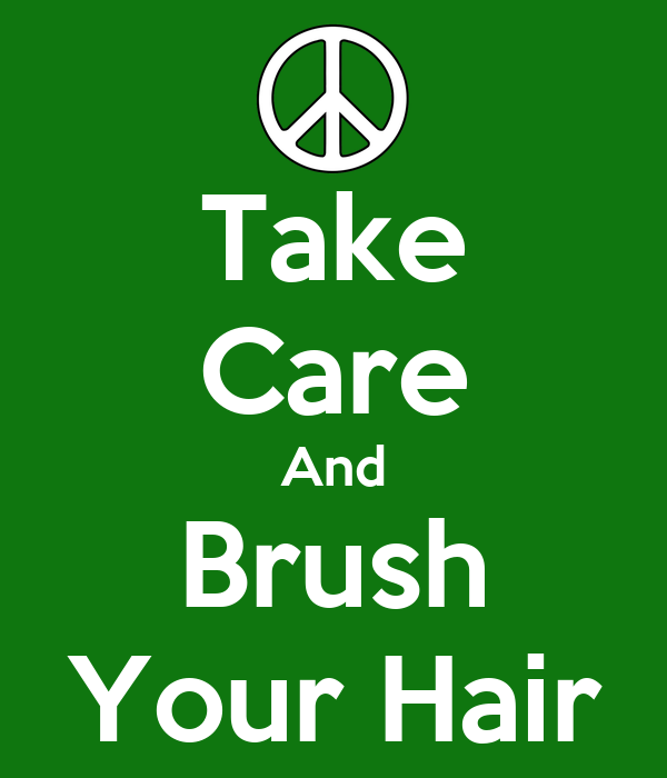 how to take good care of your hair
