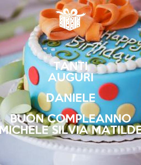 Tanti Auguri Daniele Buon Compleanno Michele Silvia Matilde Poster