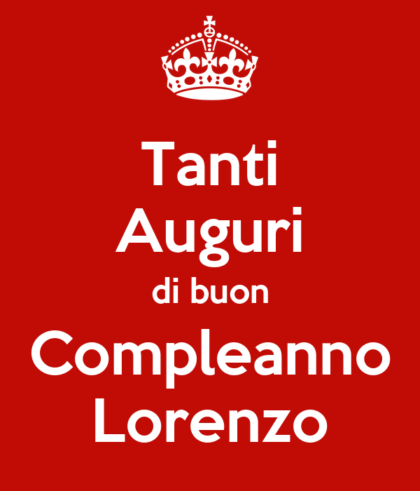 Tanti auguri di buon compleanno lorenzo poster cu keep calm o