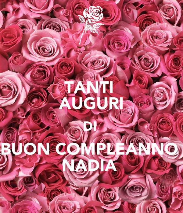 TANTI AUGURI DI BUON COMPLEANNO NADIA Poster | michelona1 | Keep Calm ...