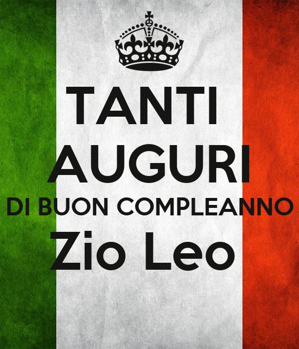 Tanti Auguri Di Buon Compleanno Zio Leo Poster Zio Leo Keep Calm