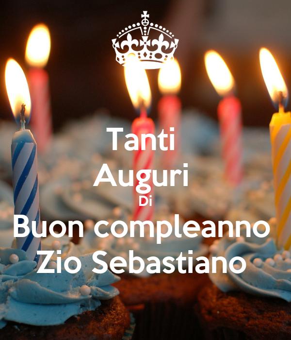 Tanti Auguri Di Buon Compleanno Zio Sebastiano Poster Aldo Keep
