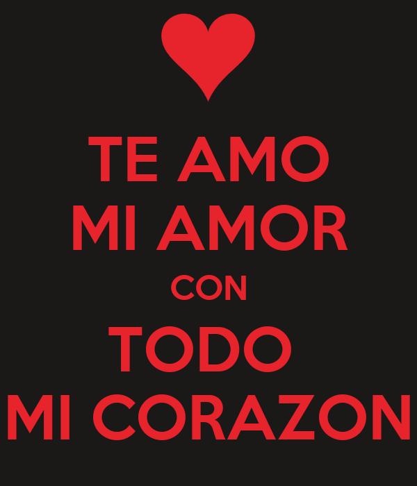 Te amo mi amor con todo mi corazon poster mayte keep - Posters para gimnasios ...