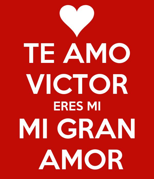 Imagenes de amor con nombre de victor - Imagui
