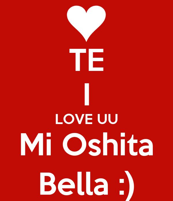 te i love uu mi oshita bella poster jose keep calm o matic
