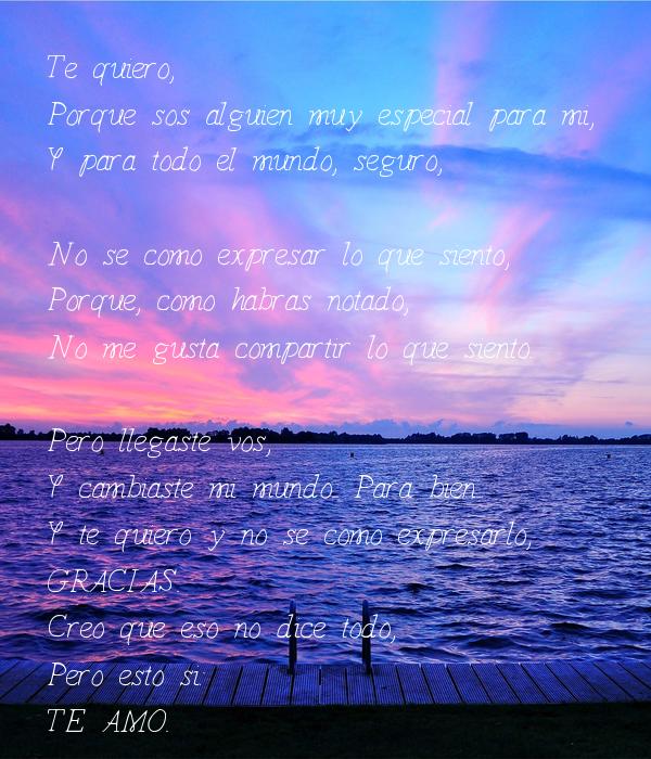 Te Quiero Porque Sos Alguien Muy Especial Para Mi Y Para