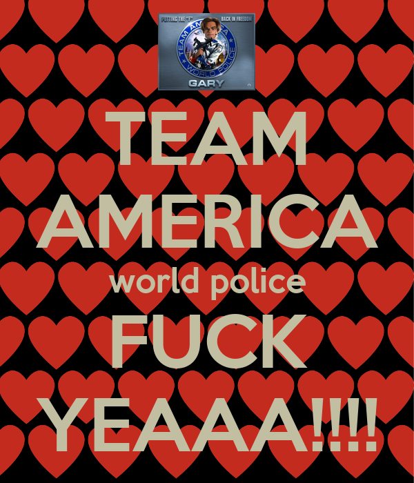 Team america world police america fuck