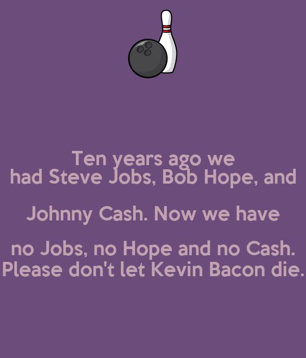 Johnny Has No Job And Is Broke