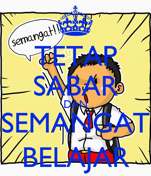 Tetap Sabar Dan Semangat Belajar Poster Alegra Keep Calm O Matic