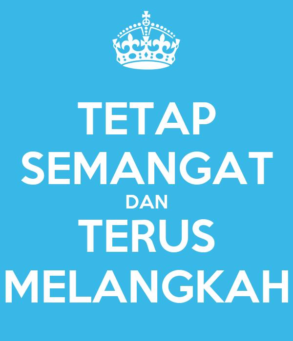 Tetap Semangat Dan Terus Melangkah Poster Riki Keep Calm O Matic