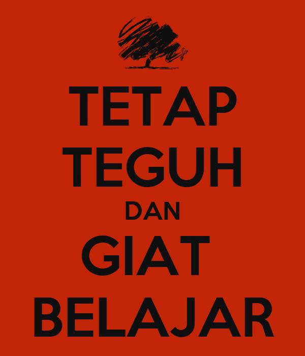 Tetap Teguh Dan Giat Belajar Poster Akmal Keep Calm O Matic