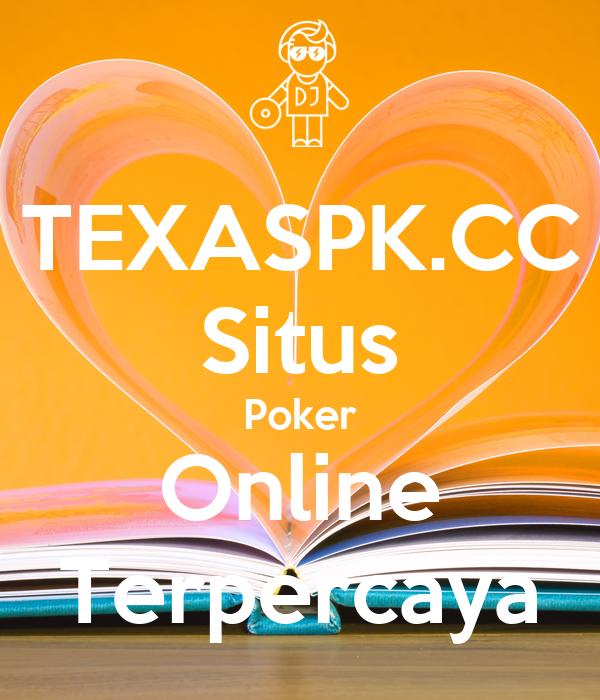 Texaspk Cc Situs Poker Online Terpercaya Poster Cayangdefa Keep Calm O Matic