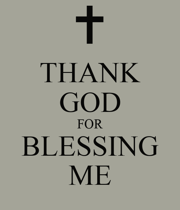 Thank God For Blessing Me Poster Gardy Keep Calm O Matic