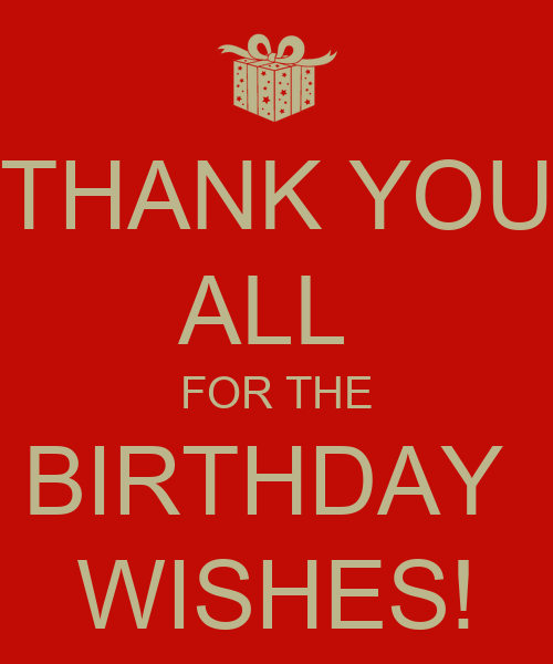 Thanks For Happy Birthday Wishes Quotes: Thanks For The Birthday Wishes Quotes. QuotesGram