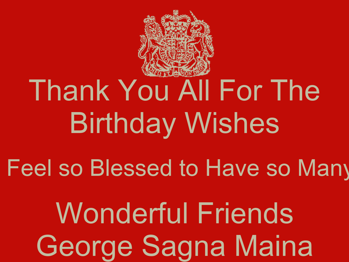 Many thanks to all of you for your wishes