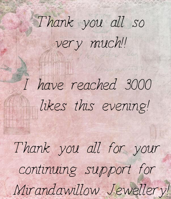 Thank you all so very much!! I have reached 3000 likes ...