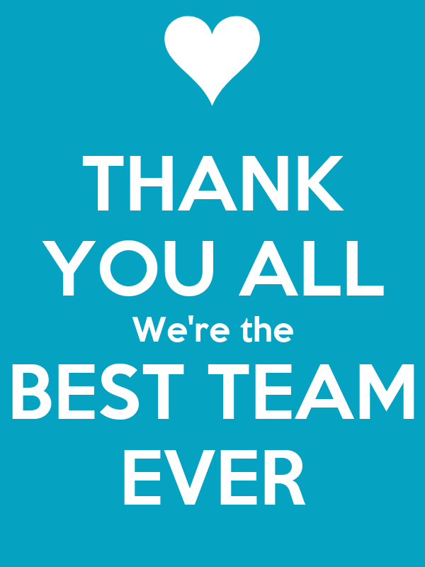 Thank You All We Re The Best Team Ever Poster Abel