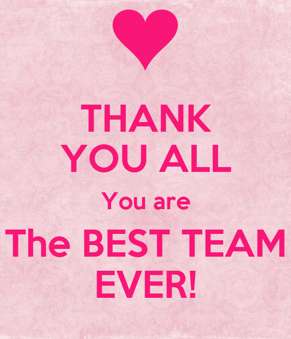 thank you all you are the best team ever poster wafi. Black Bedroom Furniture Sets. Home Design Ideas