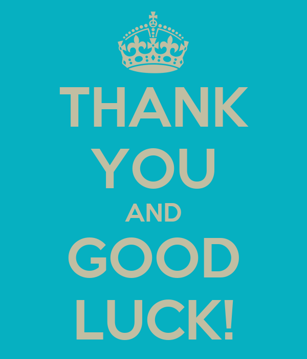 Good Luck And Thank You Quotes Quotesgram