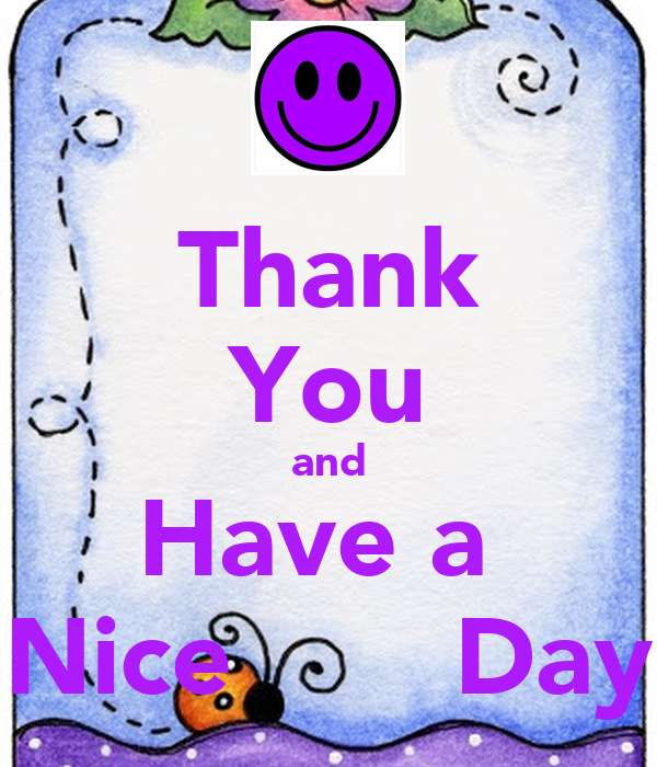 thank-you-and-have-a-nice-day-6.png