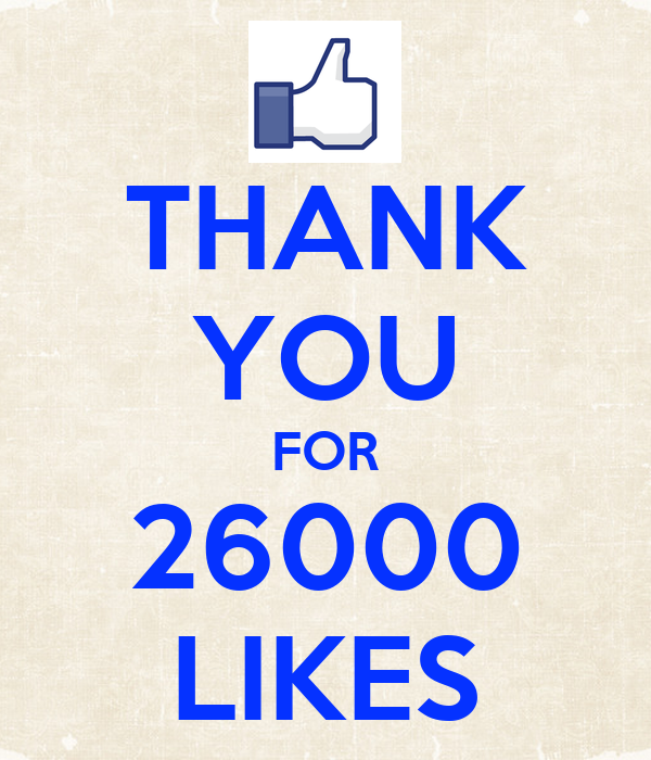 THANK YOU FOR 26000 LIKES