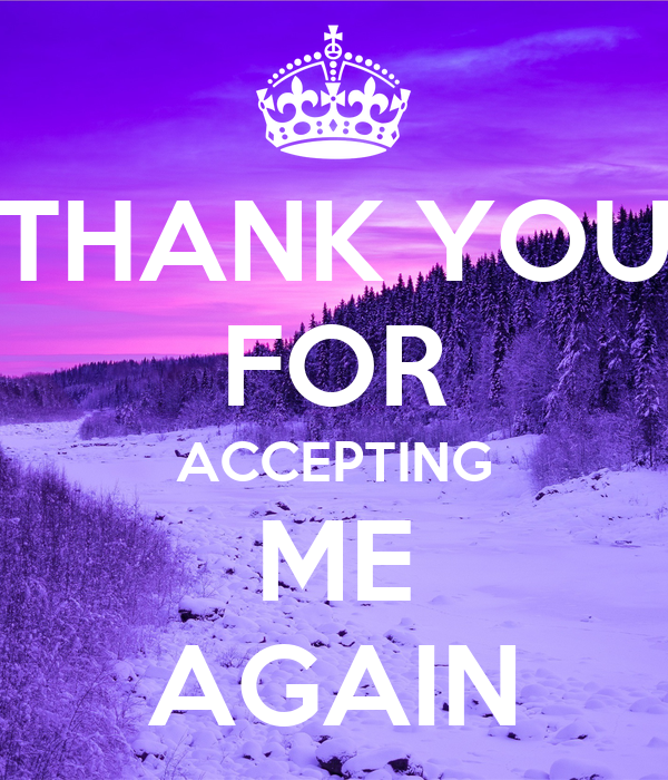 Thank You For Accepting Me Again Poster Michelle Keep Calm O Matic