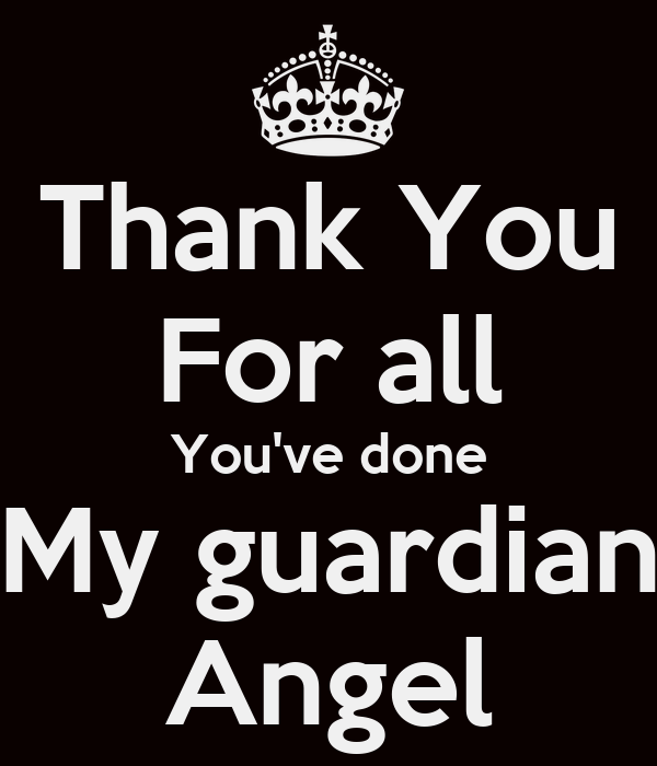 Thank you for all you ve done my guardian angel poster noemi keep