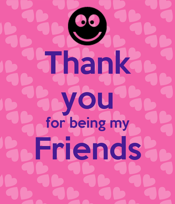 Thank You For Being My Friends Poster Linh Keep Calm O Matic