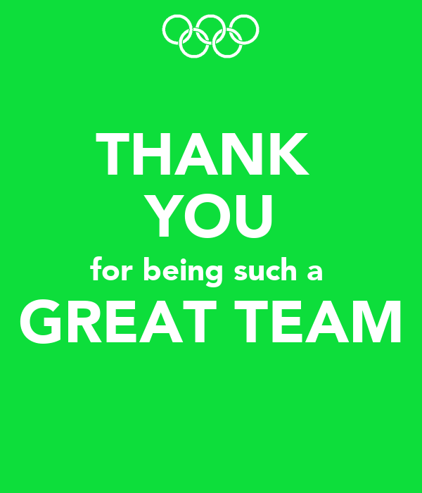 Thanks For All Your Efforts Quotes: THANK YOU For Being Such A GREAT TEAM Poster