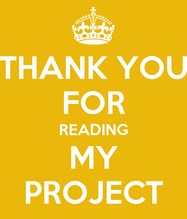 THANK YOU FOR READING MY PROJECT Poster | bob | Keep Calm-o-Matic