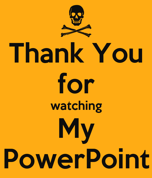 Thank You for watching My PowerPoint Poster | Anthony ...