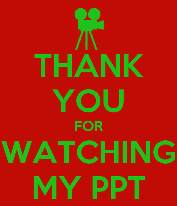 THANK YOU FOR WATCHING MY PPT Poster | KITTY | Keep Calm-o ...