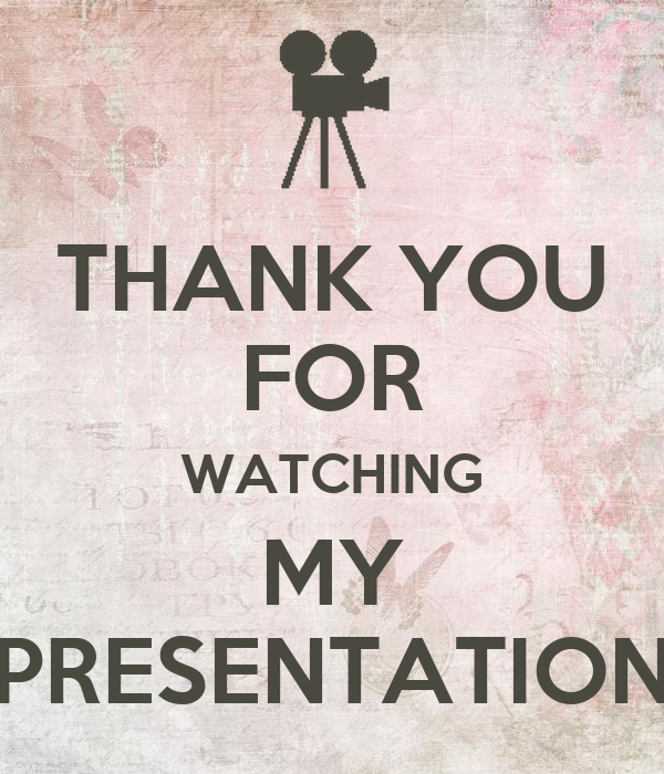 THANK YOU FOR WATCHING MY PRESENTATION Poster | Tamara ...