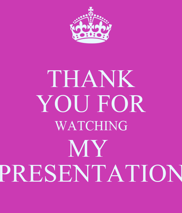 THANK YOU FOR WATCHING MY PRESENTATION Poster | paqinuo ...