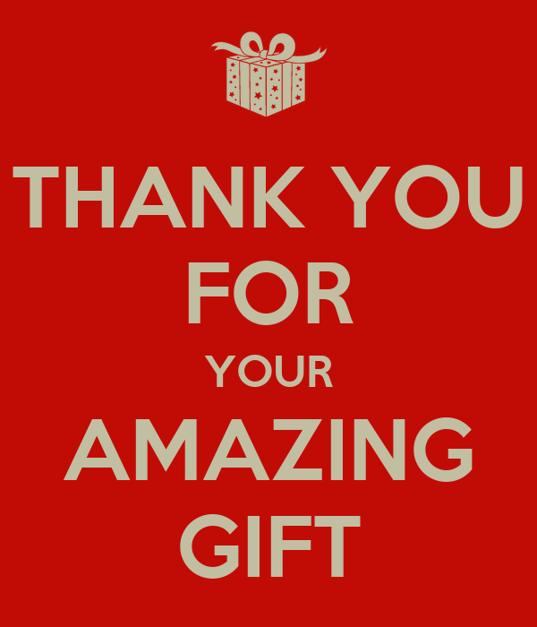 Your Amazing: THANK YOU FOR YOUR AMAZING GIFT Poster