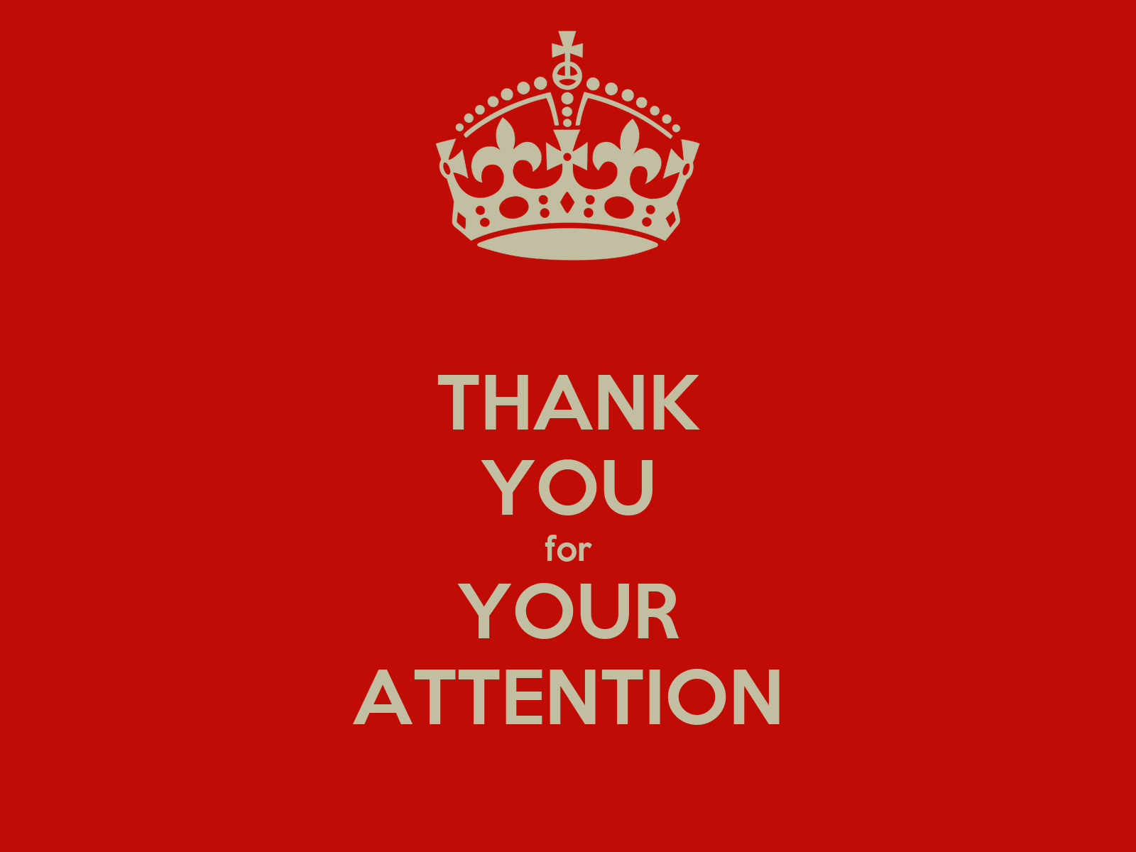 THANK YOU for YOUR ATTENTION Poster | alex | Keep Calm-o-Matic