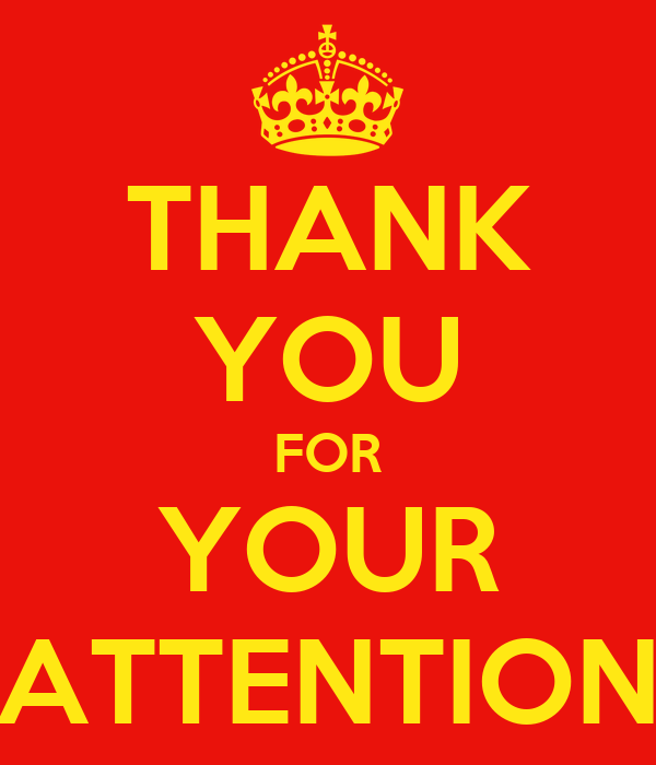 THANK YOU FOR YOUR ATTENTIONThank You For Your Attention Animation