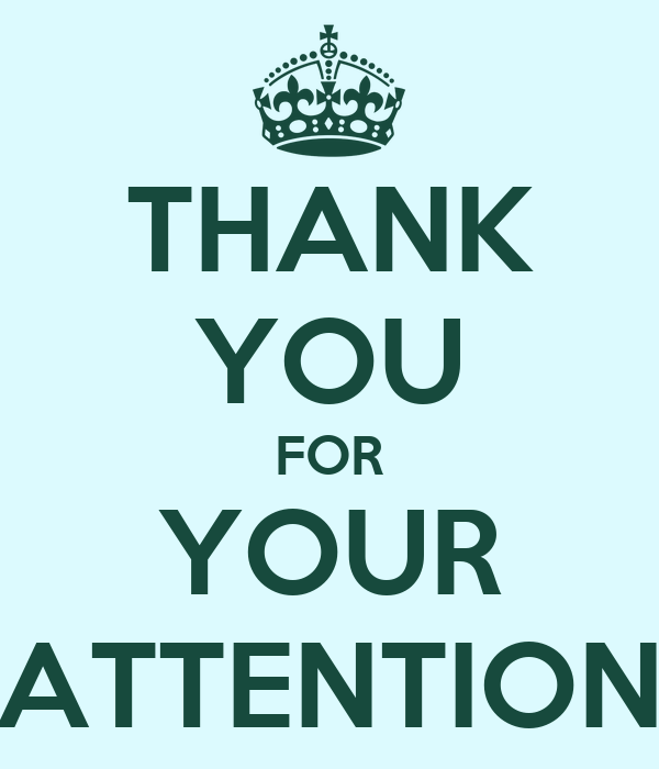 THANK YOU FOR YOUR ATTENTION Poster | Christi | Keep Calm ...