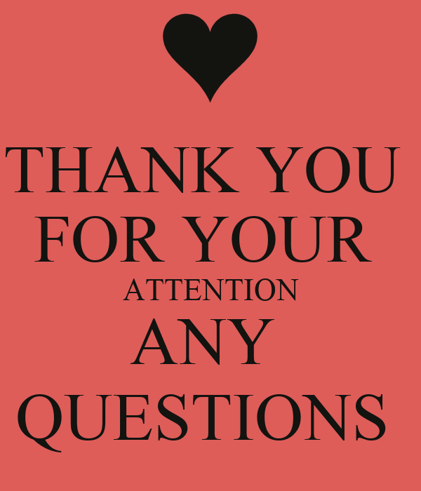THANK YOU FOR YOUR ATTENTION ANY QUESTIONS Poster | MM ...