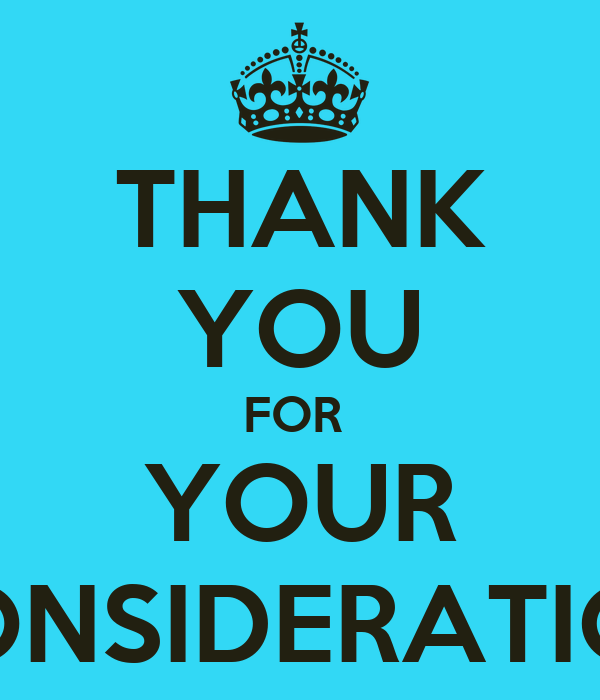 ca5cb016e77 THANK YOU FOR YOUR CONSIDERATION Poster