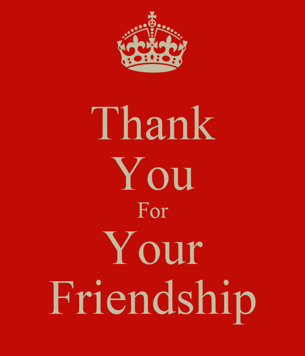 Thank You For Your Friendship Poster Rob Keep Calm O Matic