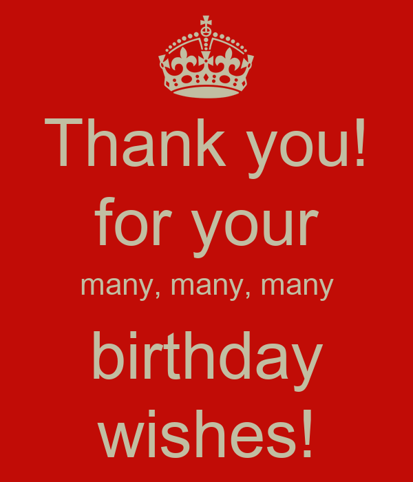 Thanking For Birthday Wishes Reply Birthday Thank You: Thank You! For Your Many, Many, Many Birthday Wishes