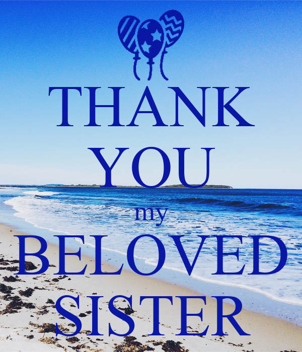 thank you my beloved sister