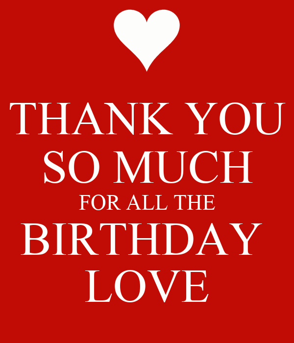 thank you so much for all the birthday love poster anelle keep