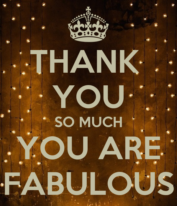 Thank You So Much Are Fabulous Poster