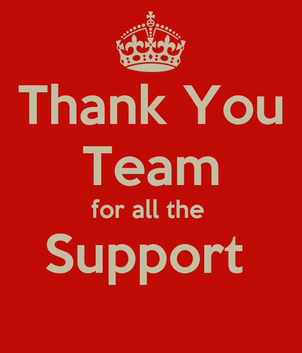 Quotes About Thank You For Support: Thank You Team For All The Support Poster