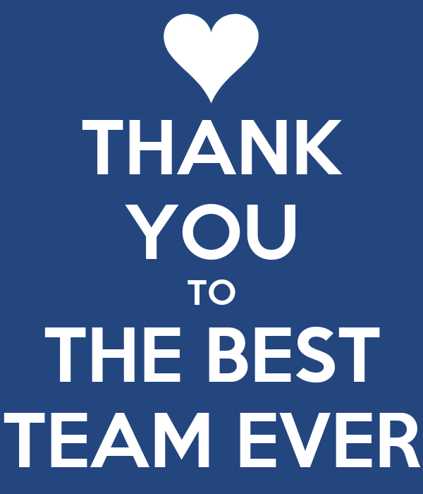 Thank you to the best team ever poster ss keep calm o for Top best images