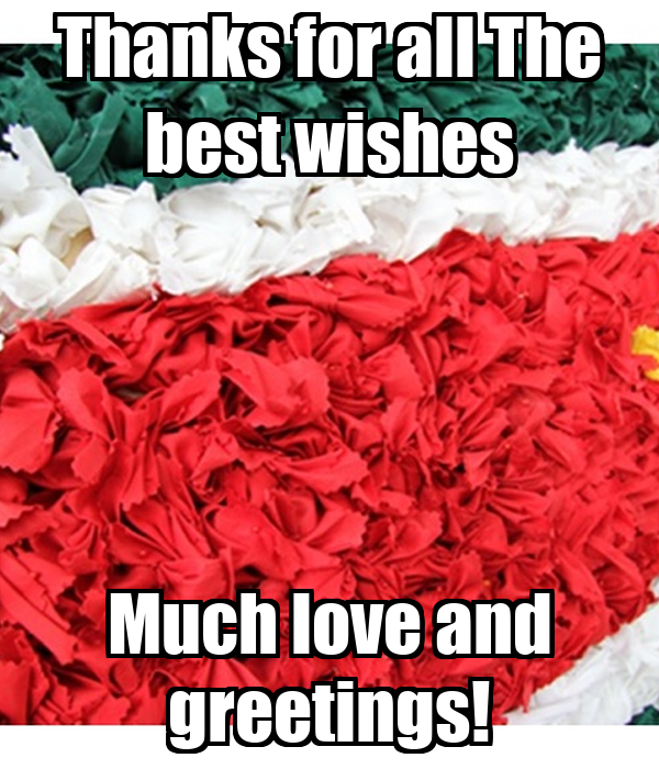 Thanks for all the best wishes much love and greetings poster thanks for all the best wishes much love and greetings m4hsunfo